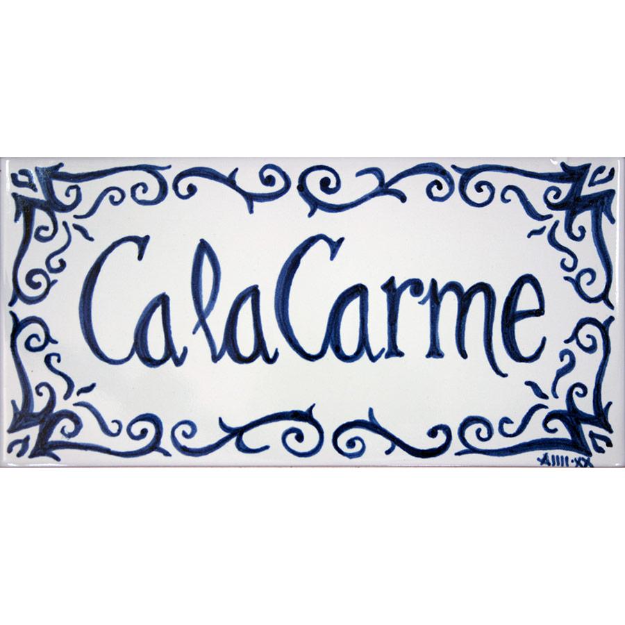 Rètol amb nom de casa personalitzat 'Ca la Carme'